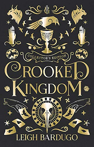 Crooked Kingdom Collector's Edition: A Sequel to Six of Crows