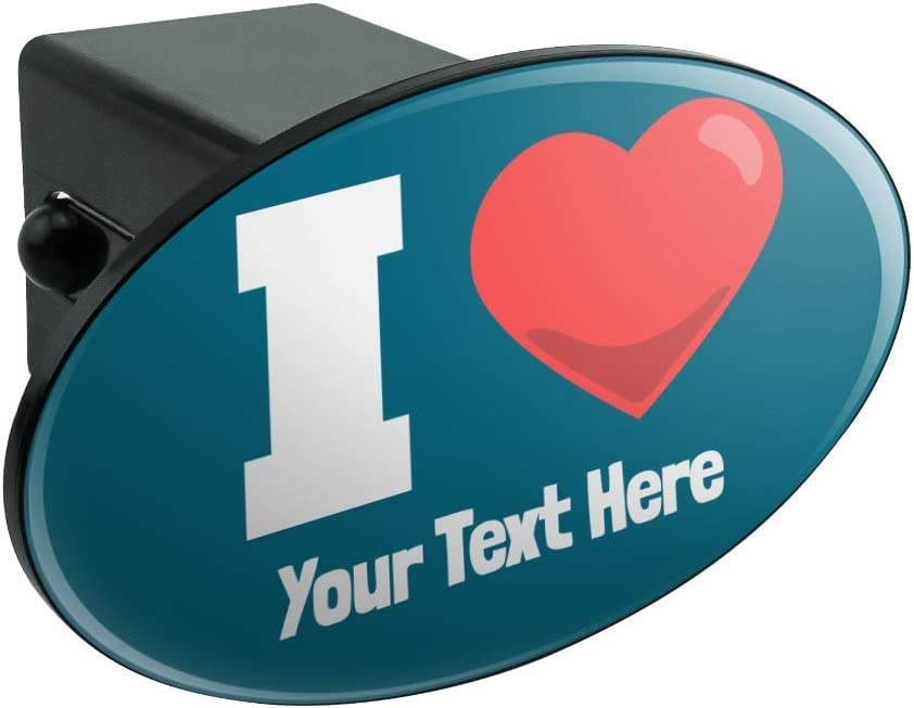 Graphics and More Personalized Custom I Love Heart Name Here Oval Tow Trailer Hitch Cover Plug Insert