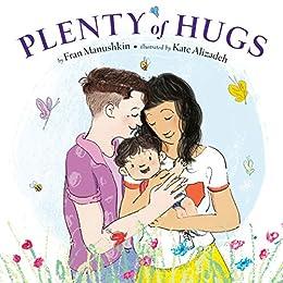 Plenty of Hugs by [Fran Manushkin, Kate Alizadeh]
