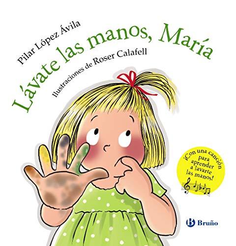 Lávate las manos, María