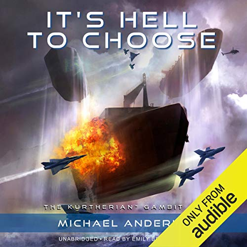 It's Hell to Choose Audiobook By Michael Anderle cover art
