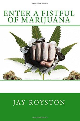 Enter a Fistful of Marijuana