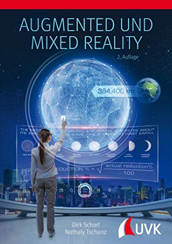 Augmented und Mixed Reality: für Marketing, Medien und Public Relations