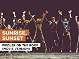 Sunrise, Sunset in the Style of Fiddler On The Roof (Movie Version)