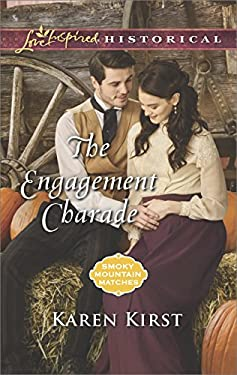 The Engagement Charade (Smoky Mountain Matches Book 11)