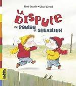 La dispute de Poulou et Sébastien de René Escudie