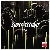 Super Techno, Vol. 6