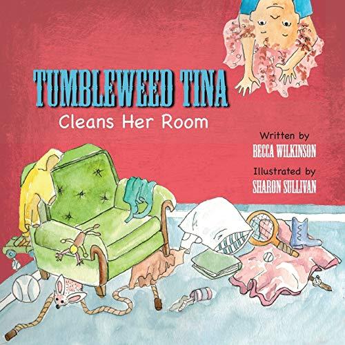 Tumbleweed Tina Cleans Her Room