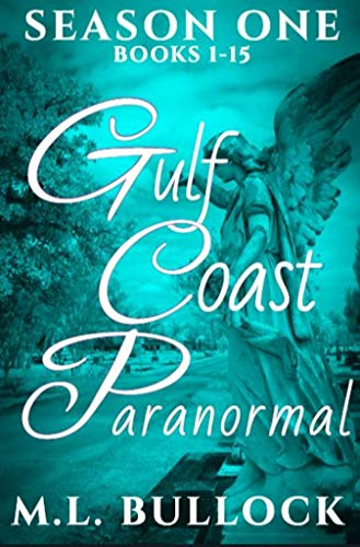 Gulf Coast Paranormal: Season One (English Edition)