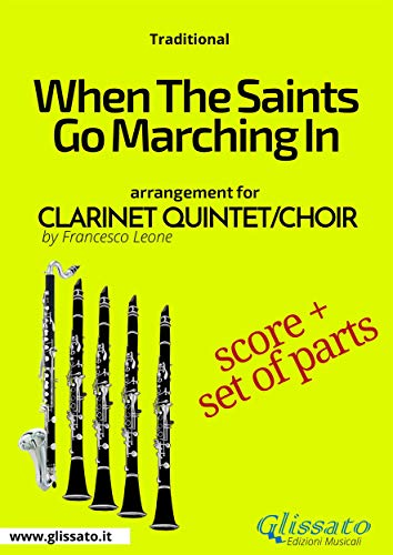 When The Saints Go Marching In - Clarinet Quintet/Choir
