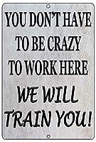 おかしい金属徴候狂った我々は、仕事壁装飾バーボス従業員Coworkerchを訓練します