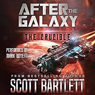 The Crucible     After the Galaxy, Book 3              By:                                                                                                                                 Scott Bartlett                               Narrated by:                                                                                                                                 Mark Boyett                      Length: 7 hrs and 10 mins     Not rated yet     Overall 0.0