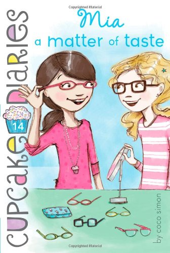 Mia a Matter of Taste (14) (Cupcake Diaries)