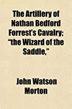 The Artillery of Nathan Bedford Forrest'
