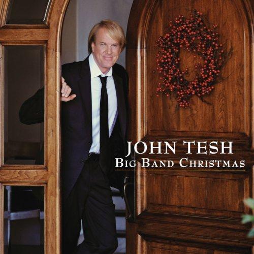 John Tesh: Big Band Christmas