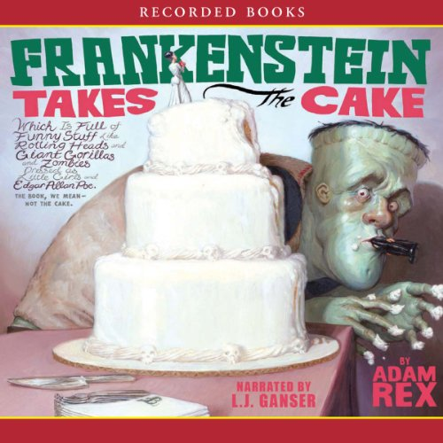 Frankenstein Takes the Cake audiobook cover art
