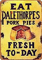 Palethorpes Pork Pies 金属板ブリキ看板警告サイン注意サイン表示パネル情報サイン金属安全サイン