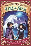 Fire in the Star (The Unicorn Quest Book 3)