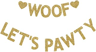 Woof Let's Pawty Banner, Pet Dog/Puppy's Birthday Party Banner/Pet Dogs Party, Gold Gliter Paper Photoprops