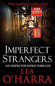 Imperfect Strangers (An Inspector Inoue Mystery Book 1)