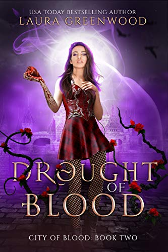 Drought Of Blood City Of Blood Laura Greenwood vampires urban fantasy dystopia