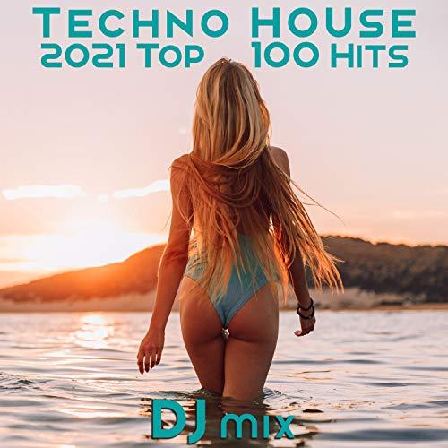 Yana (Techno House 2021 Top 100 Hits DJ Mixed)