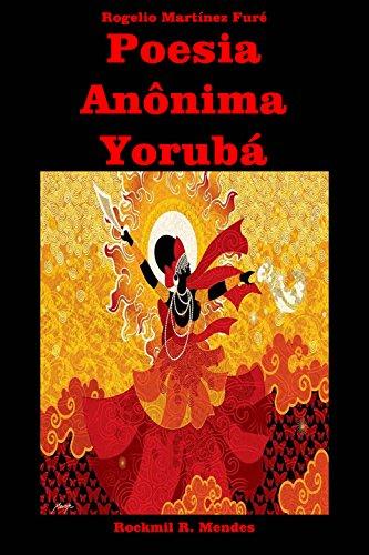 Poesia Anônima Yorubá (Portuguese Edition)