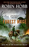 Forest Mage: Book Two of The Soldier Son Trilogy (Soldier Son Trilogy, 2)