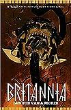 Britannia 2: Los que van a morir (Valiant - Britannia)