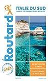Guide du Routard Italie du Sud 2020 - (Naples, les Pouilles...)