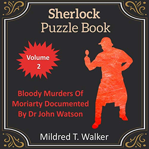 Sherlock Puzzle Book, Volume 2 Audiobook By Mildred T. Walker cover art