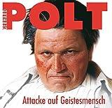 Songtexte von Gerhard Polt - Attacke auf Geistesmensch