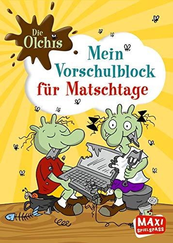 MAXI Die Olchis: Mein Vorschulblock für Matschtage