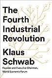 The Fourth Industrial Revolution - Klaus Schwab