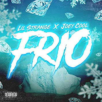 Frio (feat. Joey Cool)