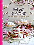 Fadas na Cozinha (Em Portuguese do Brasil)