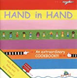 Hand in Hand : An Extraordinary Cookbook