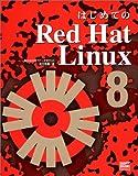 はじめてのRed Hat Linux8