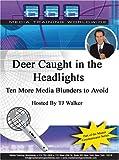 Best Headlights - Deer Caught In the Headlights Ten More Media Review