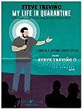 Steve Treviño: My Life In Quarantine