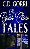 The Bear Claw Tales: Bear Claw Tales 1-4 (Complete Series)