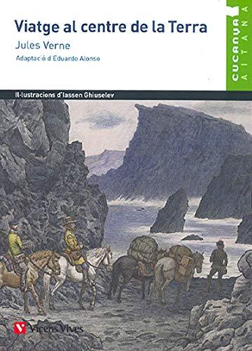 VIATGE AL CENTRE DE LA TERRA (CUCANYA AITANA) (Col.lecció Cucanya Aitana)