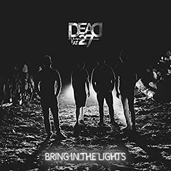 Bring in the Lights
