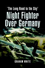 Night Fighter over Germany: Flying Beaufighters and Mosquitoes in World War 2 (English Edition)