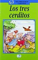 Mis primeros cuentos - Serie Verde: Los tres cerditos - book