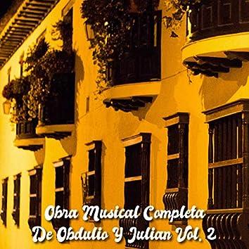 Obra Musical Completa de Obdulio y Julian, Vol. 2
