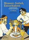 Lucia Bleuler: Messer, Gabel, Enterhaken. Ein Benimmroman für Kinder und Piraten