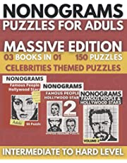 Nonogram Puzzles For Adults: 3 In 1 Nonograms Puzzle Books,Upper Intermediate to Difficult Level, Griddlers Logic Puzzles, Picross, Hanjie - Massive Edition