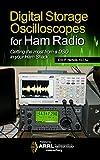 Digital Storage Oscilloscopes for Ham Radio