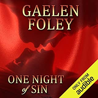 One Night of Sin: A Novel                   By:                                                                                                                                 Gaelen Foley                               Narrated by:                                                                                                                                 Angele Masters                      Length: 14 hrs and 44 mins     488 ratings     Overall 4.0
